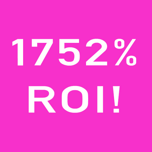 Purple Patch has recently given a client a Return on Investment of 1752%, awesome, if we do say so ourselves!